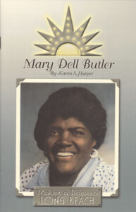 Mary Dell Butler: Making A Difference