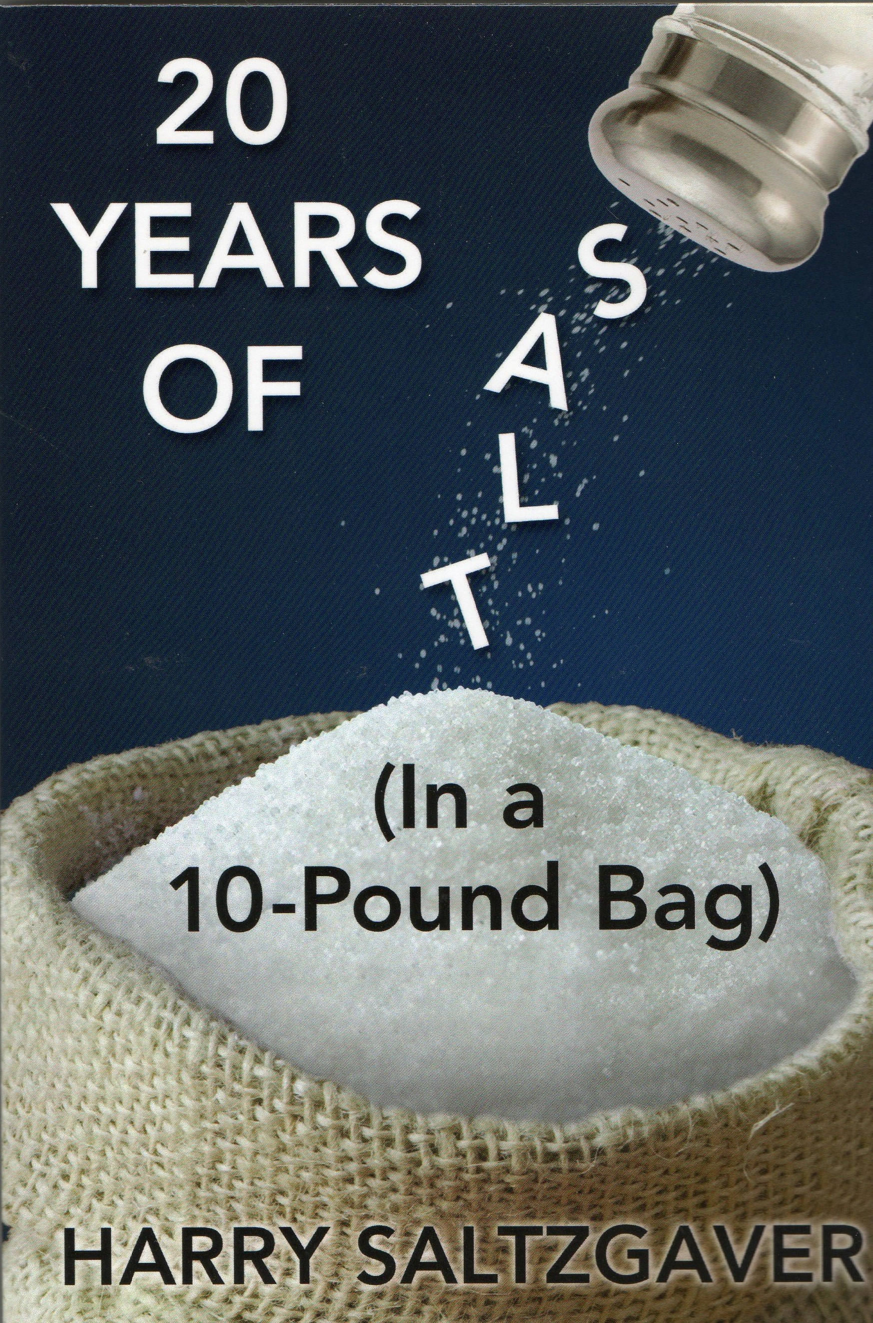 20 Years of Salt In a 10 pound bag cover photo