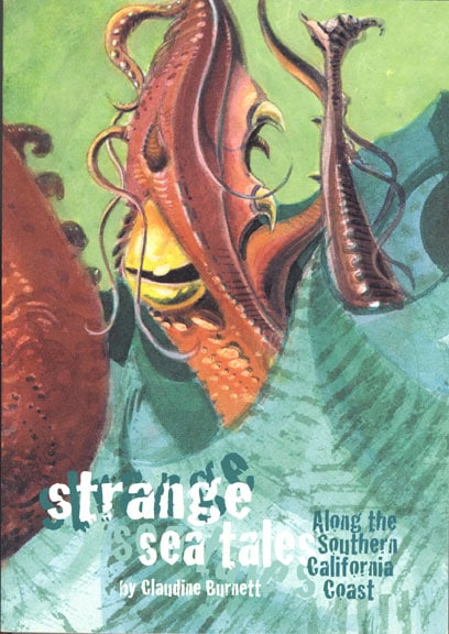 Strange Sea Tales (Along the Southern California Coast) 1