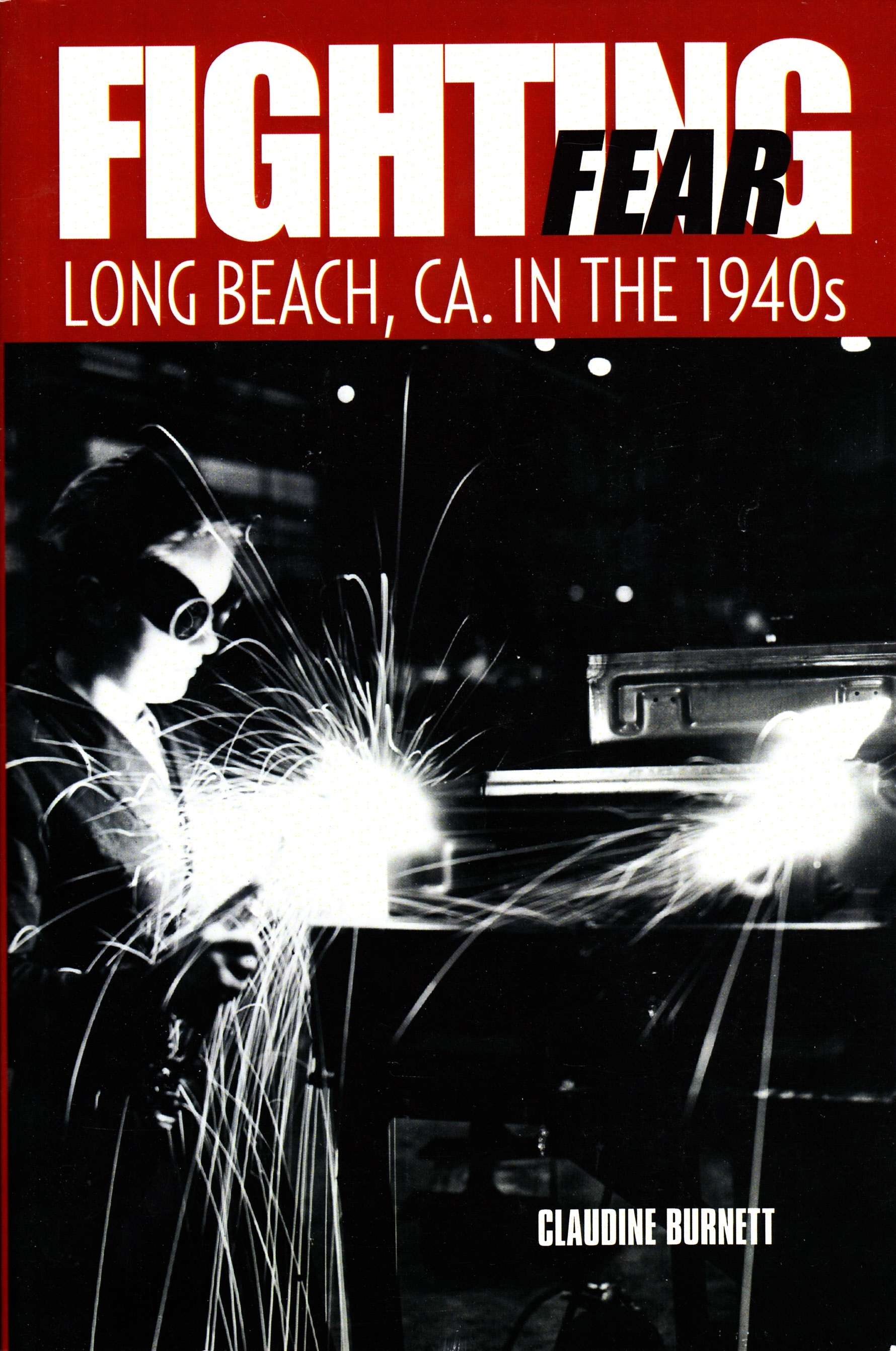 Fighting Fear in long beach Ca, in the 1940s