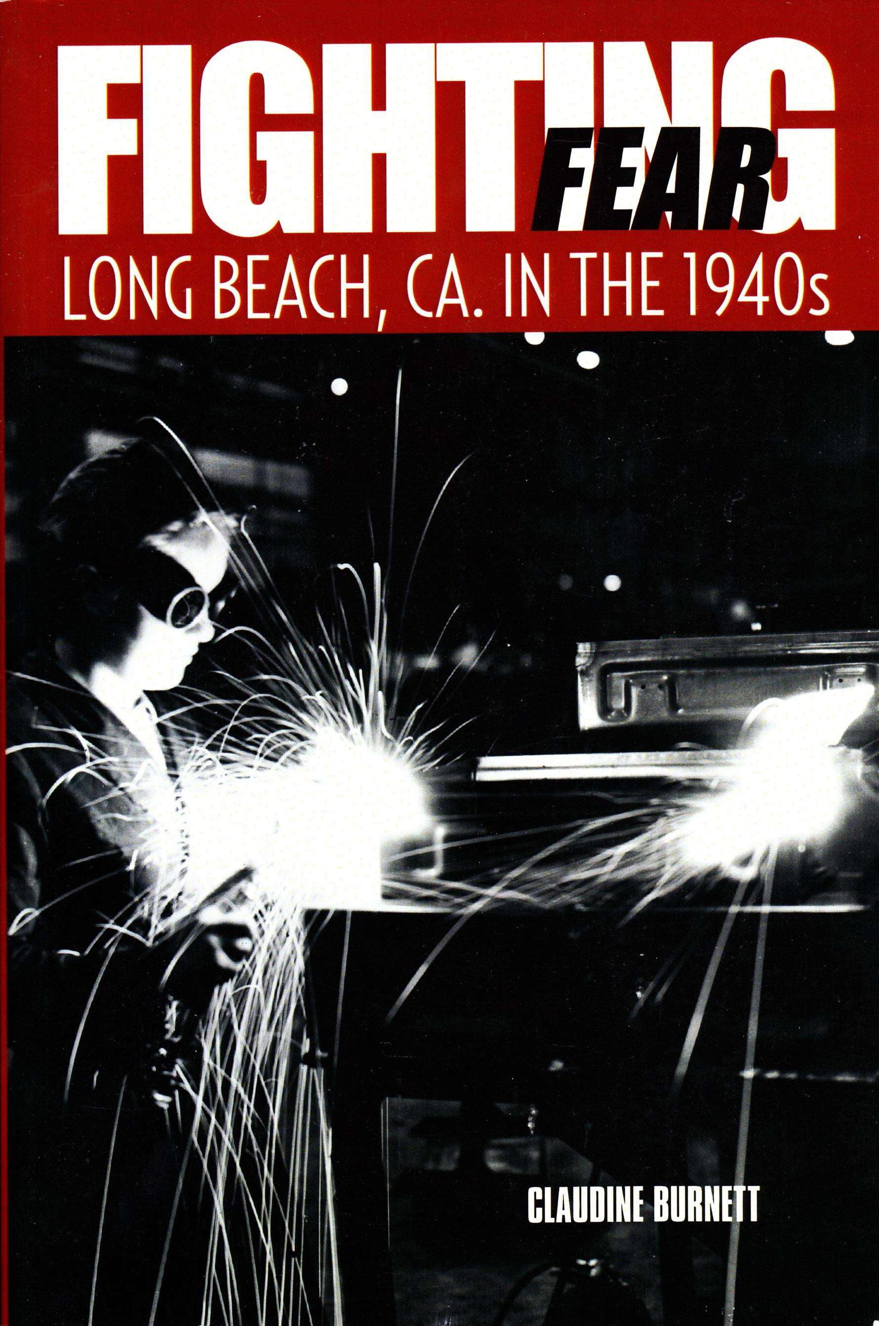 Fighting Fear in long beach Ca, in the 1940s