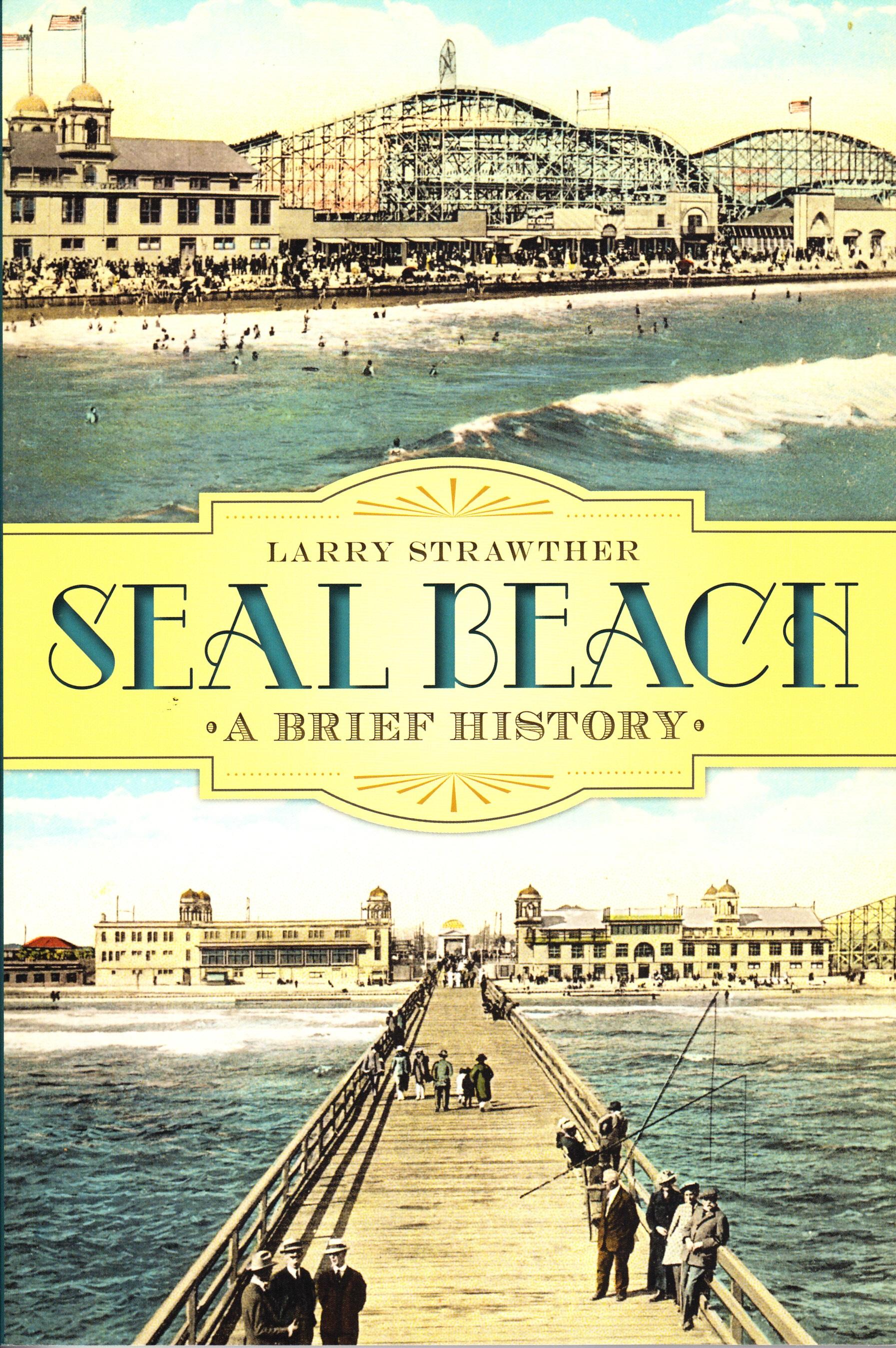 A brief history of Seal beach