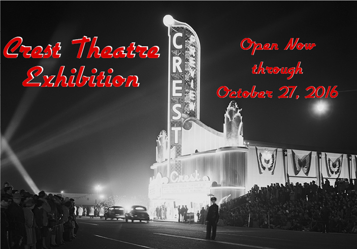 Crest Theatre Exhibit