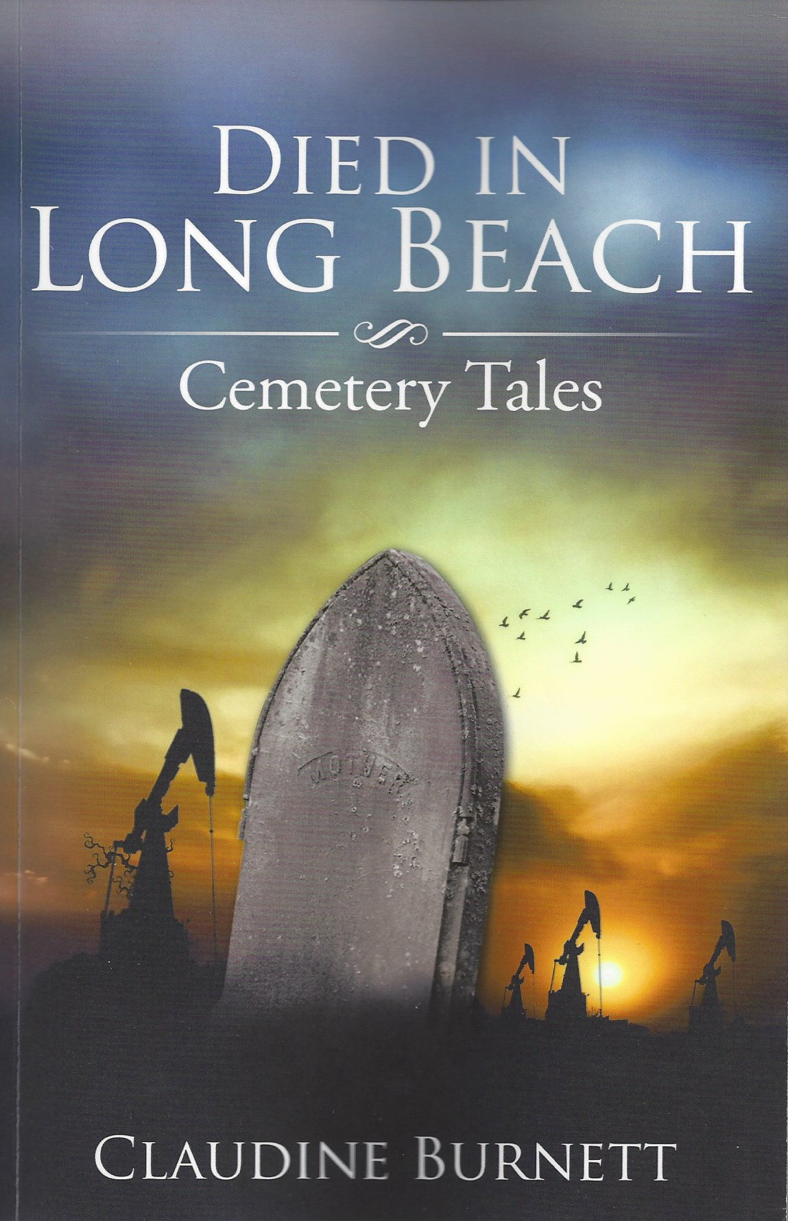 Died in long beach cemetery Tales by Claudine Burnett front