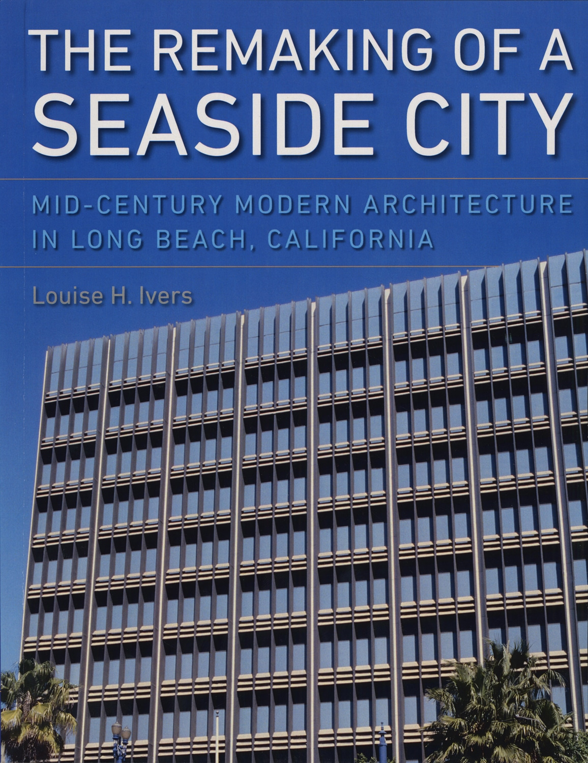 The remaking of a seaside city