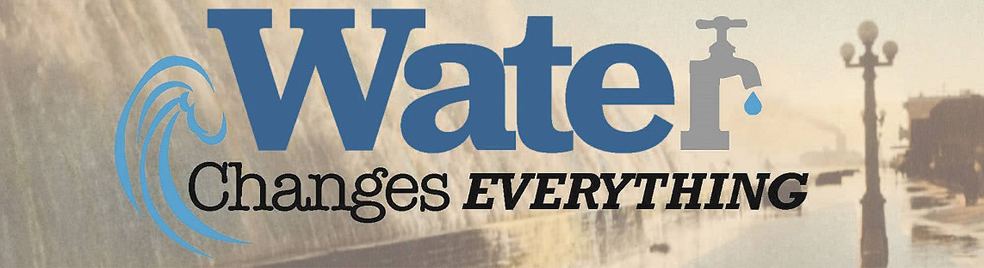 Water changes everything banner