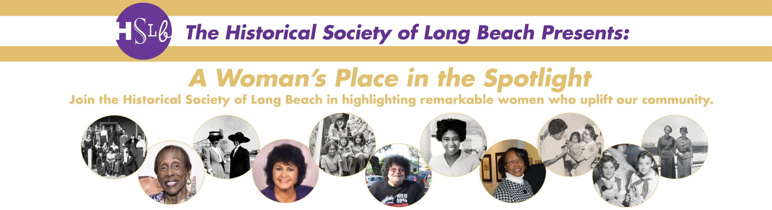HSLB the historical society of long beach presents a woman's place in the spotlight